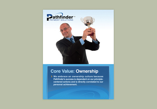 Pathfinder Payment Solutions Core Value: Ownership Wall Poster; 22x28 inch poster; large format posters